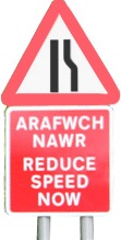 Welsh bilingual road sign arafwch nawr
